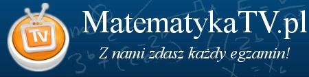 MatematykaTV - z nami zdasz każdy egzamin